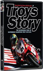 Troy Bayliss biography - Troy's Story