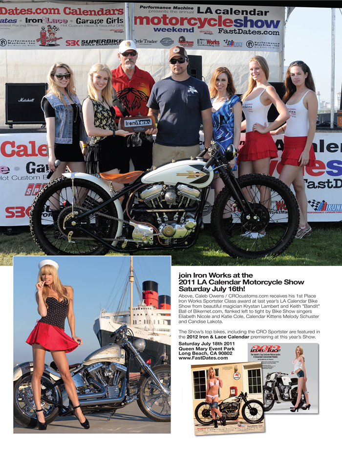 Iron Works Magazine CROcustoms sportstoer, 2011 LA Calendar Motorcycle Show