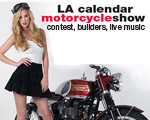 LA Calendar Motorcycle Show Weekend