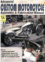 Advanced Custom Motorcycle Assembly and Fabrication Manual Book