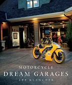 Motorcycle Dream garagres by Kevin Cameron