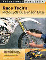 Race Tech Motorcycle Suspension Bible book