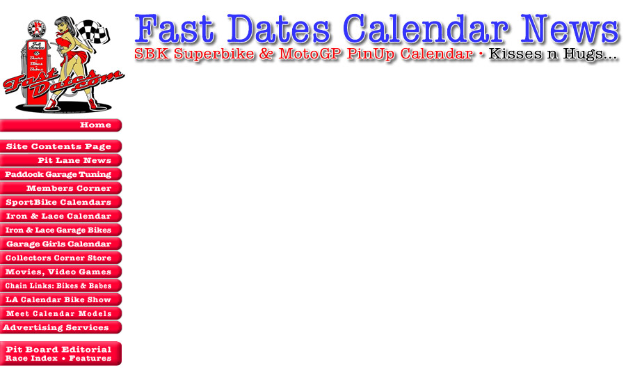 Fast dates Suoerike and MotoGP Pin Up Model Calendar News