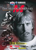 The Motocross Files Bob Hannah Video Movie
